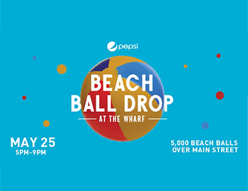Pepsi Beach Ball Drop at the Wharf